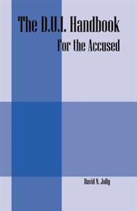 The D.U.I. Handbook