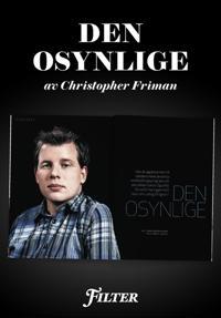 """Den osynlige - Ett reportage om Ludvig Strigeus, """"King of code"""", ur magasinet Filter"""