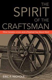 The Spirit of the Craftsman
