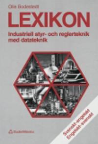 Lexikon - Industriell styr- och reglerteknik med datorteknik