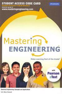 Masteringengineering with Pearson Etext -- Access Card -- For Electrical Engineering: Concepts and Applications