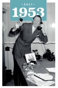 Året 1953 - Lars Ulseth, Kalle Løchen | Inprintwriters.org