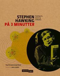 Stephen Hawking på 3 minutter