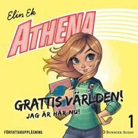 Athena. Grattis världen – jag är här nu!