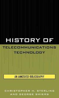 History of Telecommunications Technology