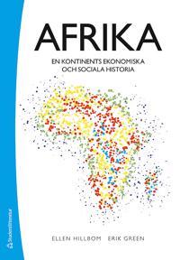Afrika : en kontinents ekonomiska och sociala historia