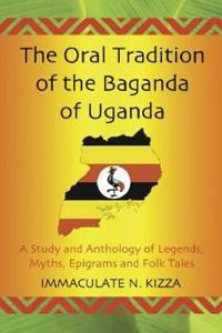 The Oral Tradition of the Baganda of Uganda