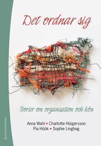 Det ordnar sig : teorier om organisation och kön
