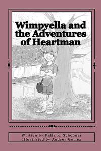 Wimpyella and the Adventures of Heartman