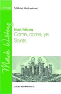 Come, Come Ye Saints for Satb and Organ or Orchestra