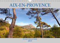 Aix-en-Provence, Provence's historical capital (Wall Calendar 2019 DIN A4 Landscape)