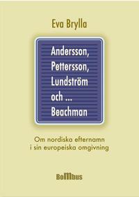 Andersson, Pettersson, Lundström och ... Beachman