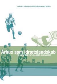 Århus som idrætslandskab