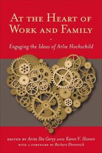 At the Heart of Work and Family