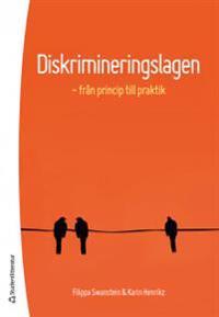 Diskrimineringslagen - - från princip till praktik