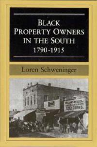Black Property Owners in the South 1790-1915