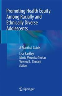 Promoting Health Equity Among Racially and Ethnically Diverse Adolescents