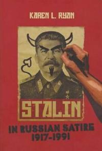 Stalin in Russian Satire, 1917-1991