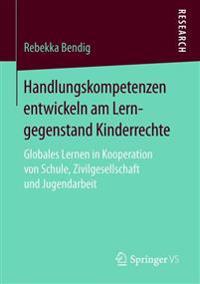 Handlungskompetenzen Entwickeln Am Lerngegenstand Kinderrechte
