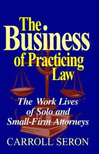 The Business of Practicing Law