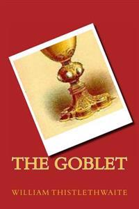 The Goblet