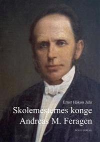 Skolemesternes konge - Ernst Håkon Jahr | Inprintwriters.org