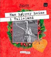 Han høyrer heime i Tulleland - Sigmund Falch | Ridgeroadrun.org