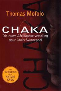 Chaka: The New African Translation