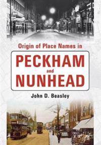 Origin of Placenames in Peckham and Nunhead
