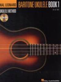 Hal Leonard Baritone Ukulele Method - Book 1 [With CD (Audio)]