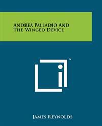 Andrea Palladio and the Winged Device