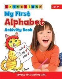 My first alphabet activity book - develop early spelling skills