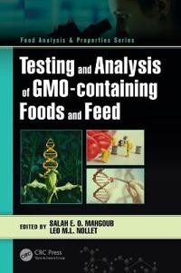 Testing and Analysis of GMO-containing Foods and Feed