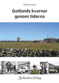 Gotlands kvarnar genom tiderna