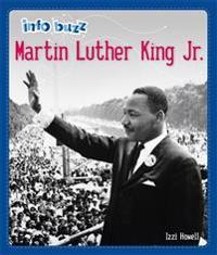 Info Buzz: Black History: Martin Luther King Jr.