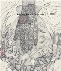 Suellen Rocca: Drawings