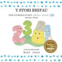 The Number Story y Stori Rhifau: Small Book One English-Welsh