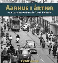 Aarhus i årtier-1960'erne