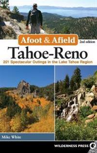 Afoot and Afield Tahoe-reno