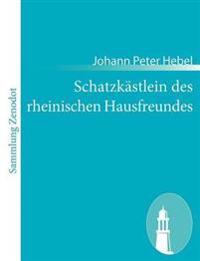 Schatzk Stlein Des Rheinischen Hausfreundes