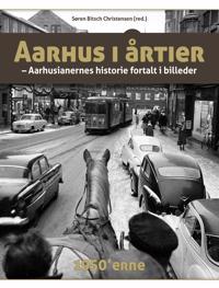 Aarhus i årtier-1950'erne