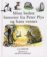 Mine bedste historier fra Peter Plys og hans venner