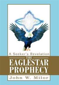 The Eaglestar Prophecy