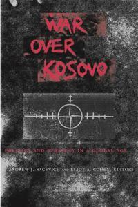 War Over Kosovo