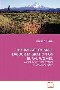 The Impact of Male Labour Migration on Rural Women