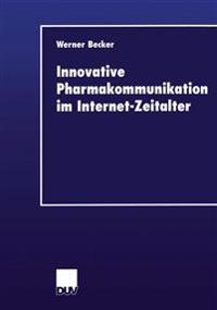 Innovative Pharmakommunikation Im Internet-zeitalter