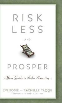 Risk Less and Prosper