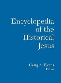 Encyclopedia of the Historical Jesus