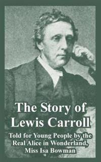 The Story of Lewis Carroll