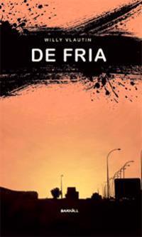 De fria : roman